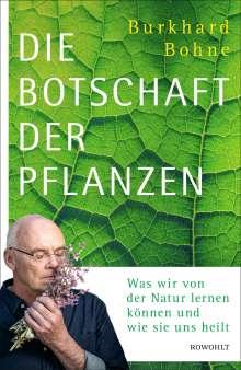Burkhard Bohne: Die Botschaft der Pflanzen, Buch