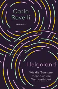 Carlo Rovelli: Helgoland, Buch