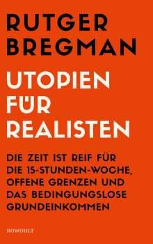 Rutger Bregman: Utopien für Realisten, Buch