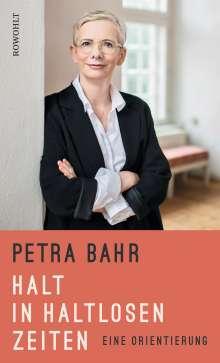 Petra Bahr: Halt in haltlosen Zeiten, Buch
