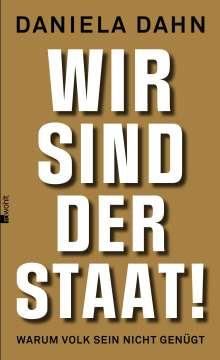 Daniela Dahn: Wir sind der Staat!, Buch