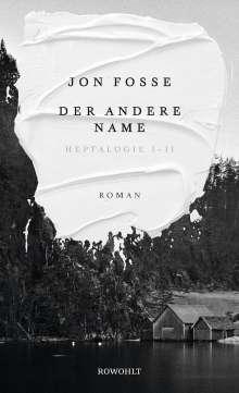Jon Fosse: Der andere Name, Buch