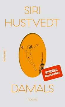 Siri Hustvedt: Damals, Buch