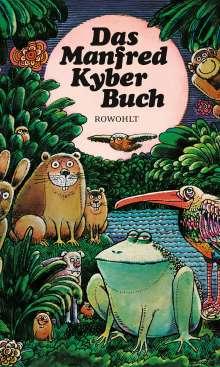Manfred Kyber: Das Manfred Kyber Buch, Buch