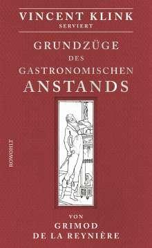 Alexandre Balthazar Laurent Grimod de la Reynière: Grundzüge des gastronomischen Anstands, Buch