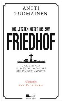 Antti Tuomainen: Die letzten Meter bis zum Friedhof, Buch