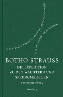Botho Strauß: Die Expedition zu den Wächtern u. Sprengmeistern, Buch