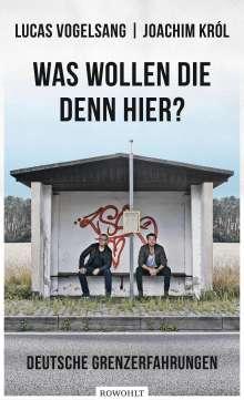 Lucas Vogelsang: Was wollen die denn hier?, Buch