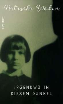 Natascha Wodin: Irgendwo in diesem Dunkel, Buch