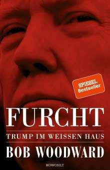Bob Woodward: Furcht: Trump im Weißen Haus, Buch