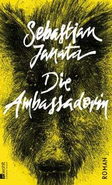 Sebastian Janata: Die Ambassadorin, Buch