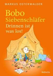 Markus Osterwalder: Bobo Siebenschläfer. Drinnen ist was los!, Buch