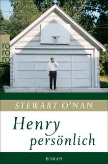 Stewart O'Nan: Henry persönlich, Buch