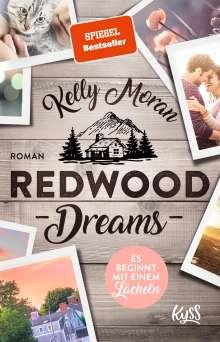 Kelly Moran: Redwood Dreams - Es beginnt mit einem Lächeln, Buch