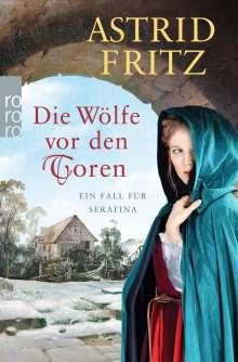 Astrid Fritz: Die Wölfe vor den Toren, Buch