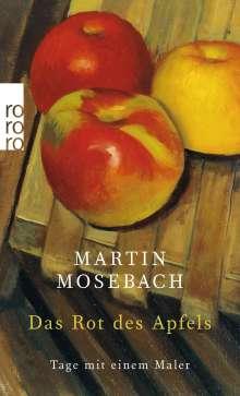 Martin Mosebach: Das Rot des Apfels, Buch