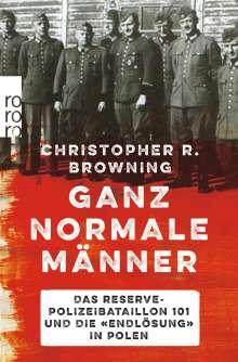 Christopher R. Browning: Ganz normale Männer, Buch