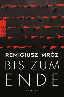 Remigiusz Mróz: Bis zum Ende, Buch