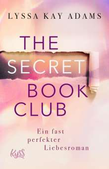 Lyssa Kay Adams: The Secret Book Club - Ein fast perfekter Liebesroman, Buch