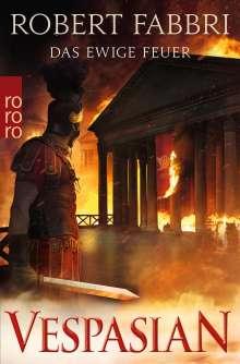 Robert Fabbri: Vespasian. Das ewige Feuer, Buch