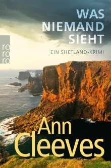 Ann Cleeves: Was niemand sieht, Buch