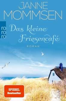 Janne Mommsen: Das kleine Friesencafé, Buch