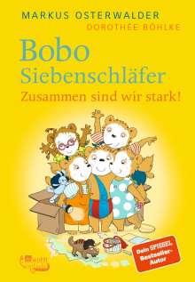 Markus Osterwalder: Bobo Siebenschläfer. Zusammen sind wir stark!, Buch