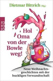 Hol Oma von der Bowle weg!, Buch