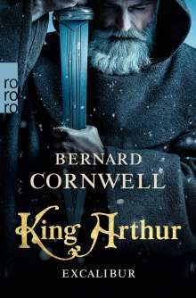 Bernard Cornwell: King Arthur: Excalibur, Buch