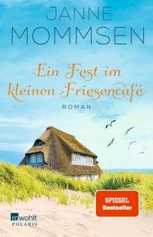 Janne Mommsen: Ein Fest im kleinen Friesencafé, Buch