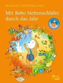 Markus Osterwalder: Mit Bobo Siebenschläfer durch das Jahr, Buch