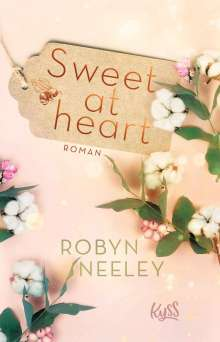 Robyn Neeley: Sweet at heart, Buch