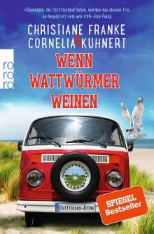 Christiane Franke: Wenn Wattwürmer weinen, Buch