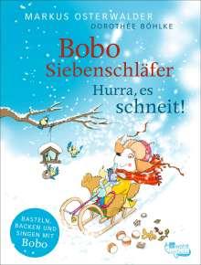 Markus Osterwalder: Bobo Siebenschläfer: Hurra, es schneit!, Buch