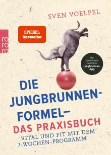 Sven Voelpel: Die Jungbrunnen-Formel - Das Praxisbuch, Buch