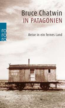 Bruce Chatwin: In Patagonien, Buch