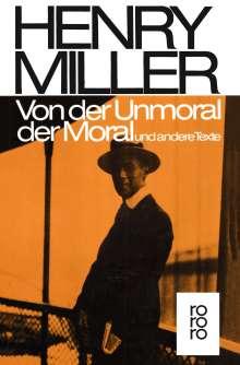 Henry Miller: Von der Unmoral der Moral und andere Texte, Buch