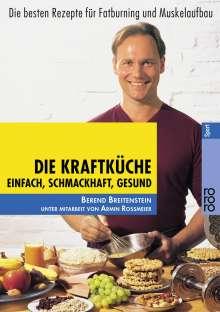 Berend Breitenstein: Die Kraftküche, Buch