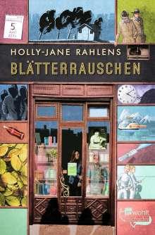 Holly-Jane Rahlens: Blätterrauschen, Buch