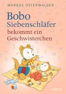 Markus Osterwalder: Bobo Siebenschläfer bekommt ein Geschwisterchen, Buch