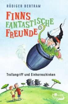Rüdiger Bertram: Finns fantastische Freunde. Trollangriff und Einhornschinken, Buch