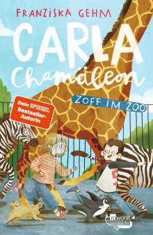 Franziska Gehm: Carla Chamäleon: Zoff im Zoo, Buch