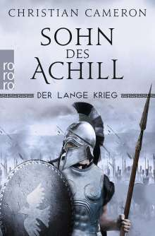 Christian Cameron: Der Lange Krieg: Sohn des Achill, Buch