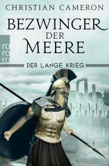 Christian Cameron: Der Lange Krieg: Bezwinger der Meere, Buch