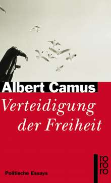 Albert Camus: Verteidigung der Freiheit, Buch