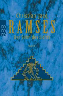 Christian Jacq: Ramses: Der Sohn des Lichts, Buch