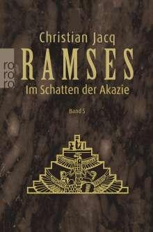 Christian Jacq: Ramses 5. Im Schatten der Akazie, Buch
