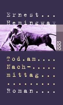 Ernest Hemingway: Tod am Nachmittag, Buch