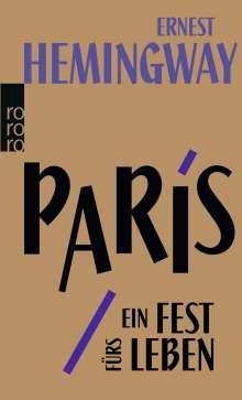 Ernest Hemingway: Paris, ein Fest fürs Leben, Buch