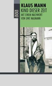 Klaus Mann: Kind dieser Zeit, Buch